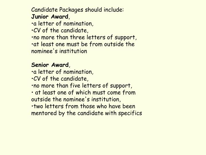 Candidate Packages should include: