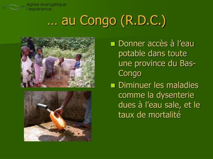 … au Congo (R.D.C.)
