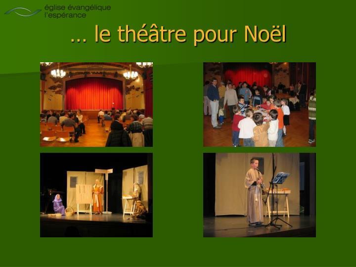 … le théâtre pour Noël