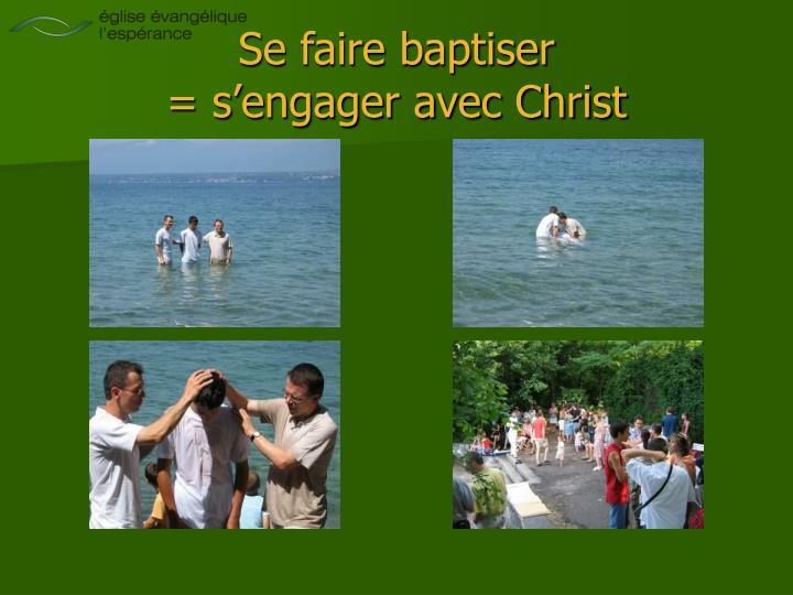 Se faire baptiser