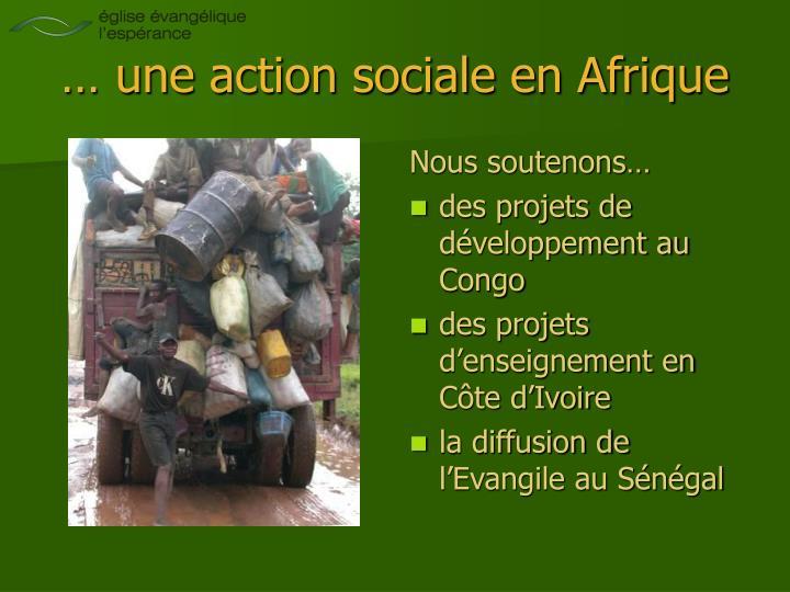 … une action sociale en Afrique