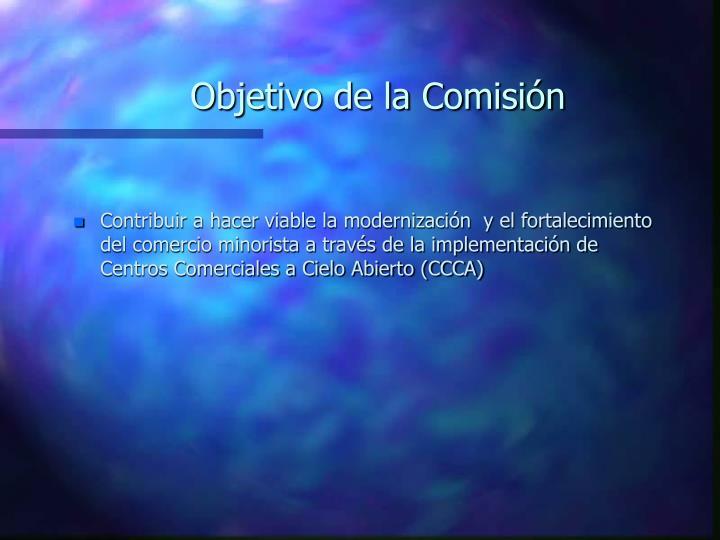 Objetivo de la Comisión