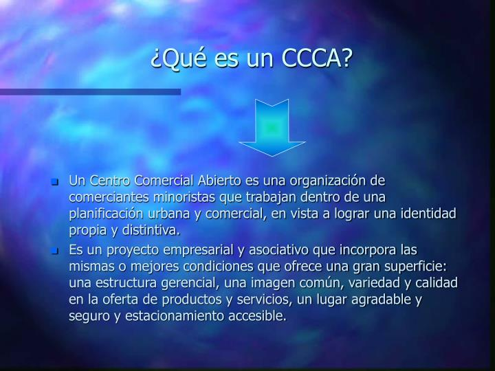 ¿Qué es un CCCA?