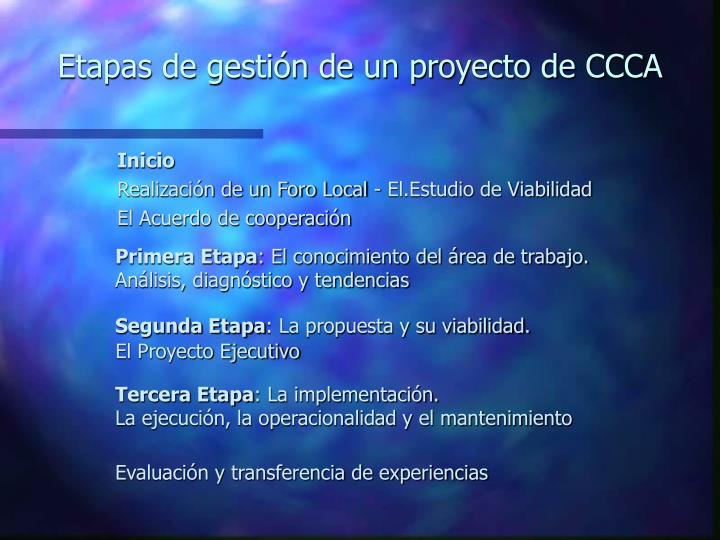 Etapas de gestión de un proyecto de CCCA