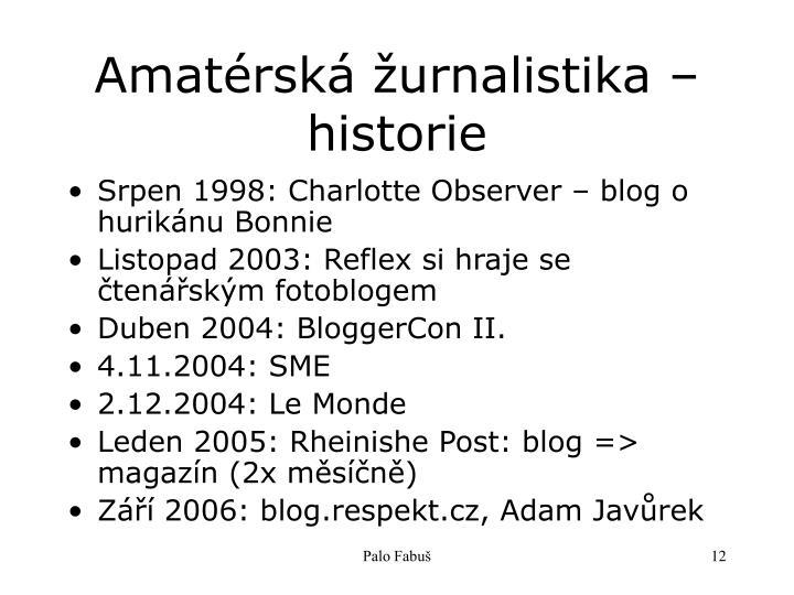Amatérská žurnalistika – historie