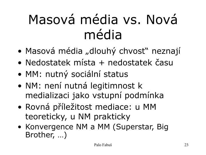 Masová média vs. Nová média