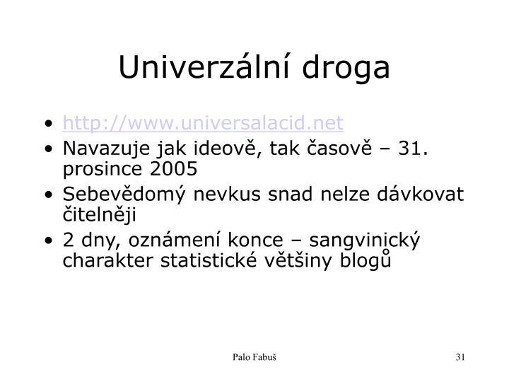 Univerzální droga