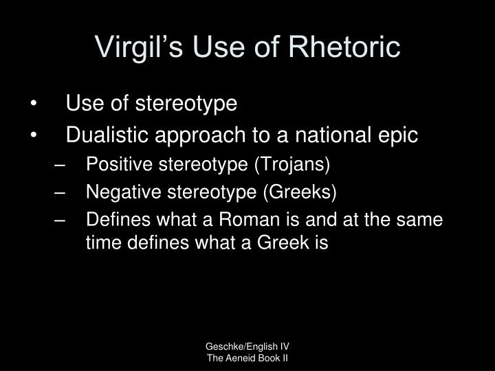 Virgil's Use of Rhetoric