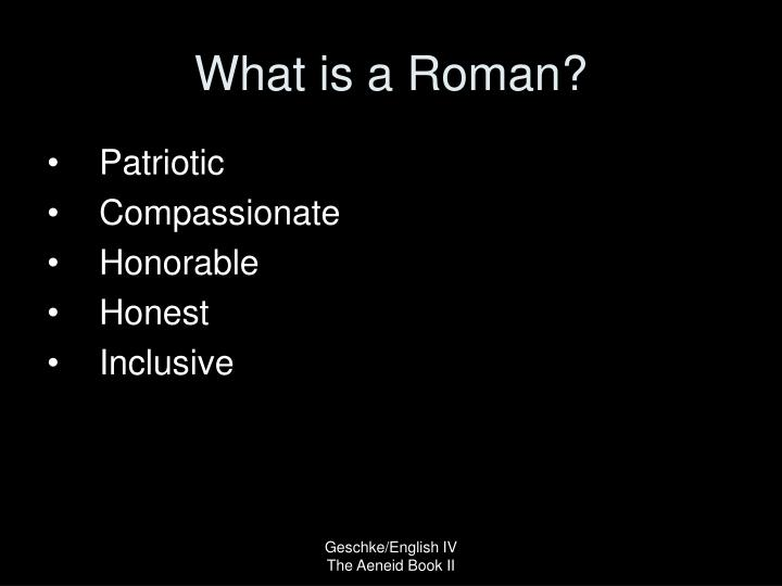 What is a Roman?