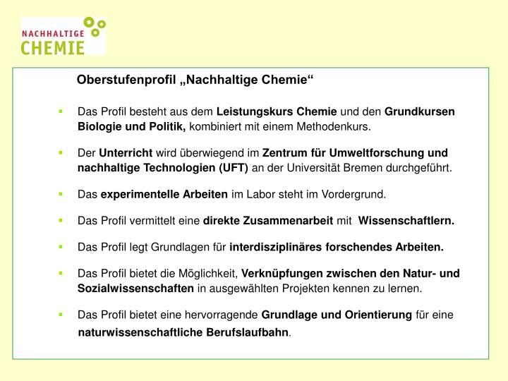 "Oberstufenprofil ""Nachhaltige Chemie"""