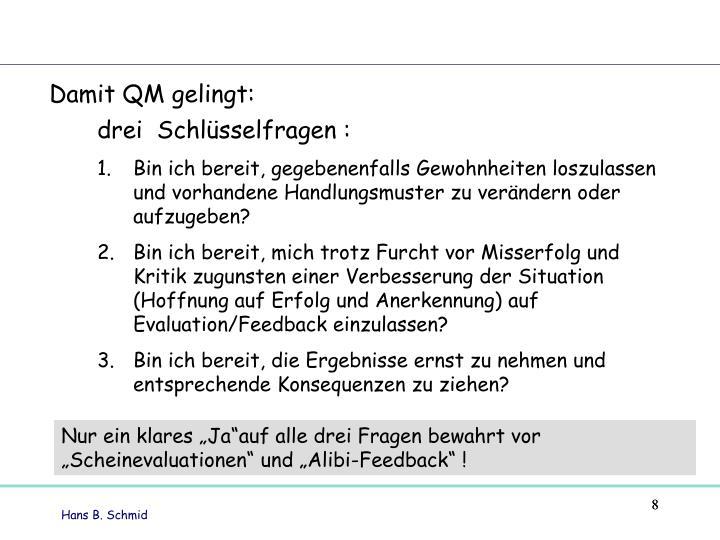 Damit QM gelingt: