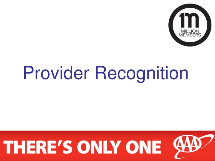 Provider Recognition