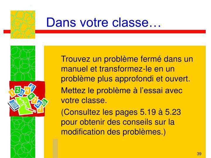 Dans votre classe…