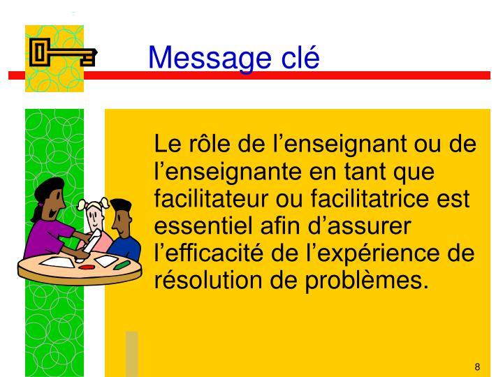 Message clé