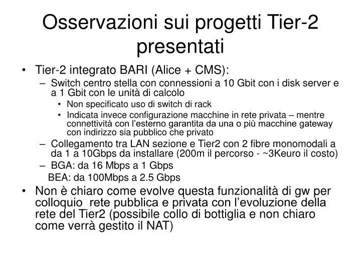 Osservazioni sui progetti Tier-2 presentati