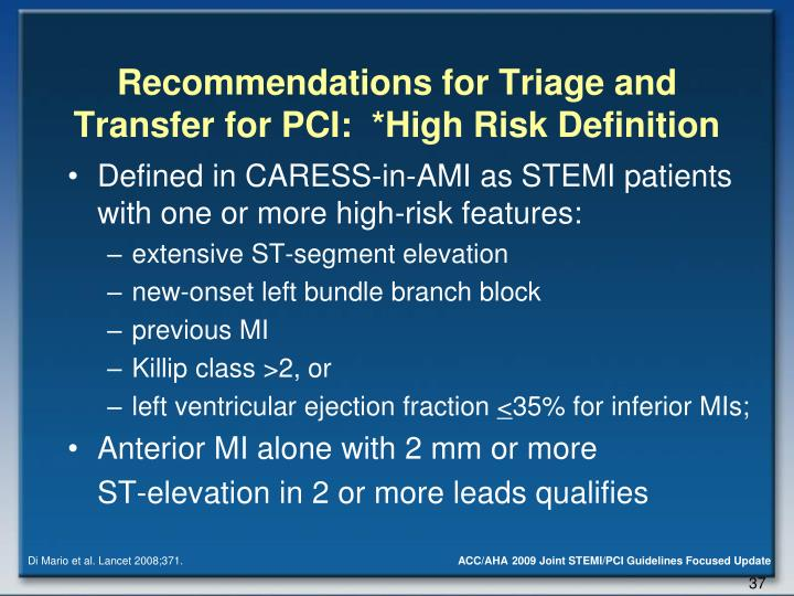 Recommendations for Triage and Transfer for PCI:  *High Risk Definition