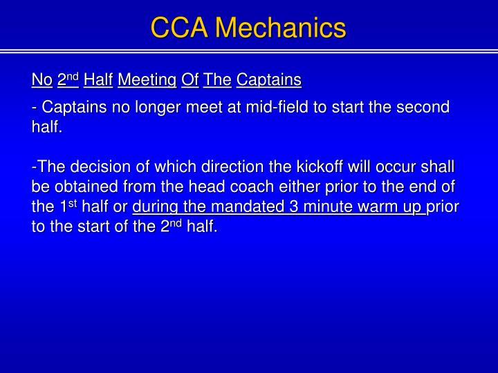 CCA Mechanics