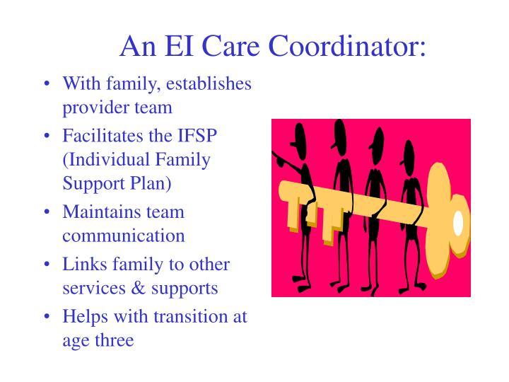 An EI Care Coordinator: