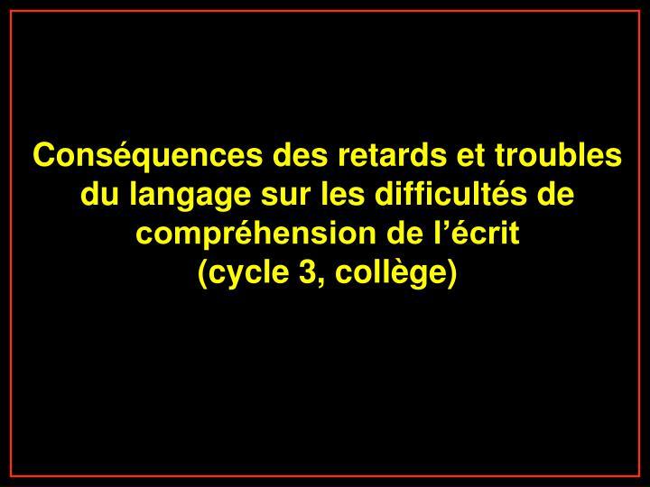 Conséquences des retards et troubles du langage sur les difficultés de compréhension de l'écrit
