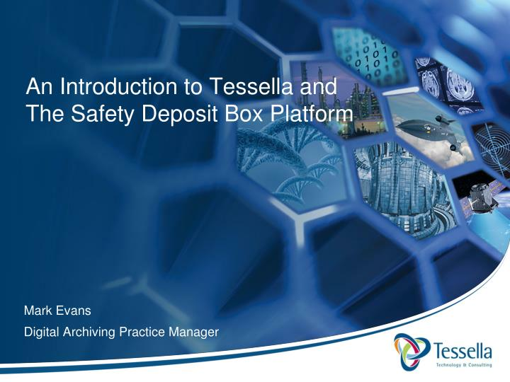 An introduction to tessella and the safety deposit box platform