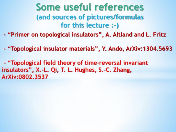 "- ""Primer on topological insulators"", A."
