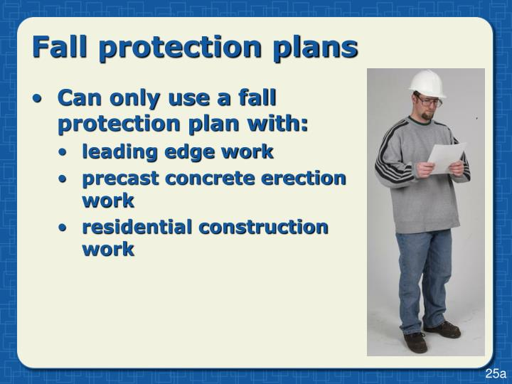 Fall protection plans