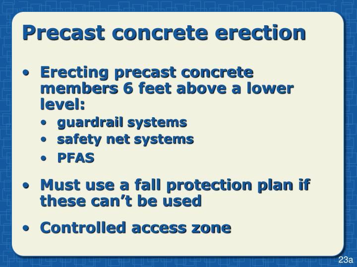 Precast concrete erection