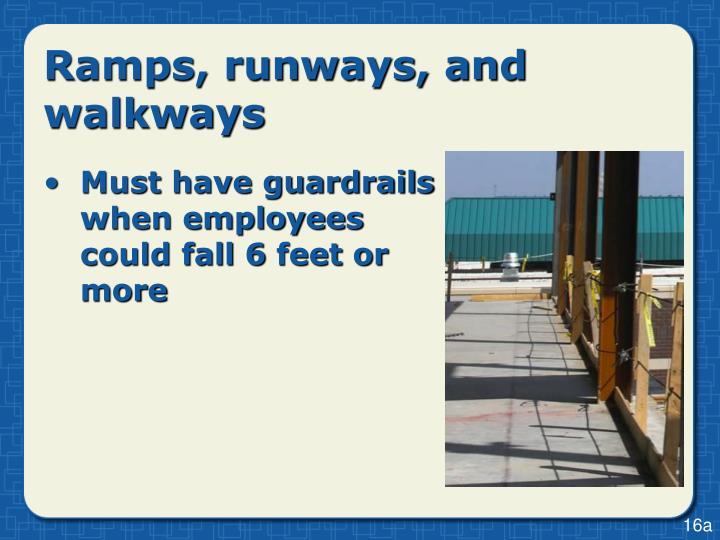 Ramps, runways, and walkways