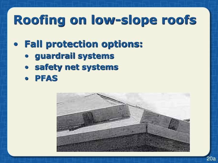 Roofing on low-slope roofs