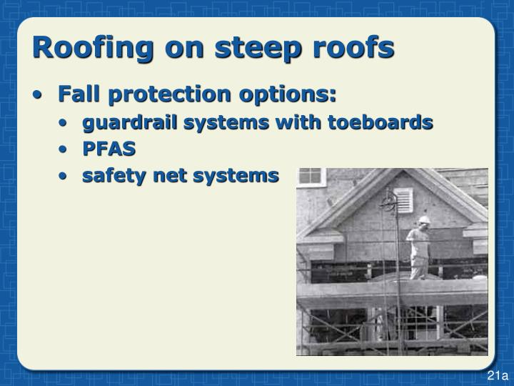 Roofing on steep roofs