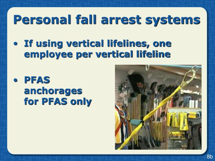 Personal fall arrest systems