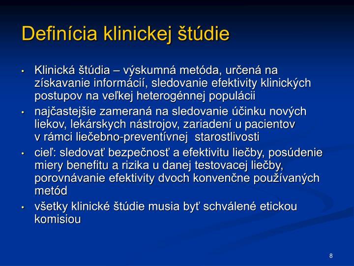 Definícia klinickej štúdie