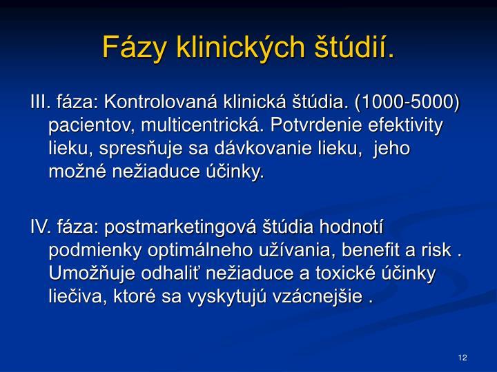Fázy klinických štúdií.