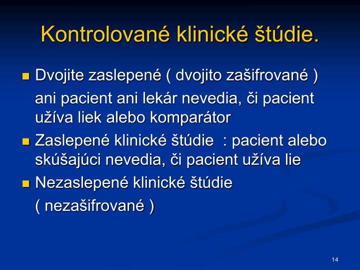 Kontrolované klinické štúdie.