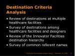 destination criteria analysis