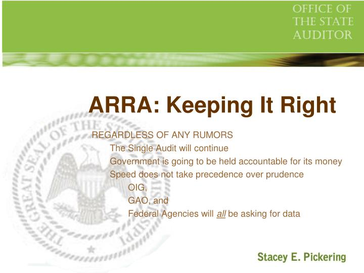 ARRA: Keeping It Right