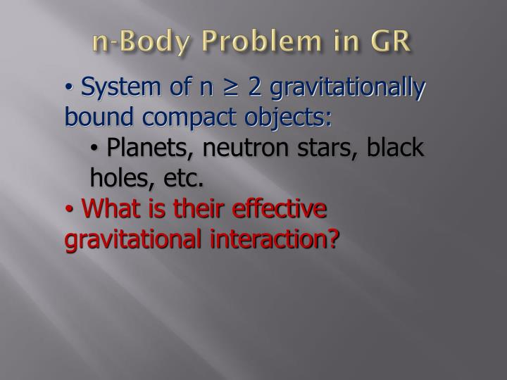 n-Body Problem in GR
