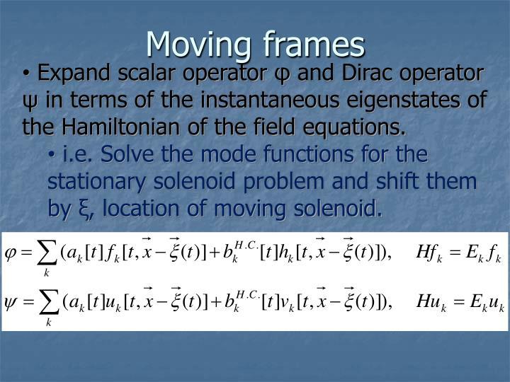 Moving frames