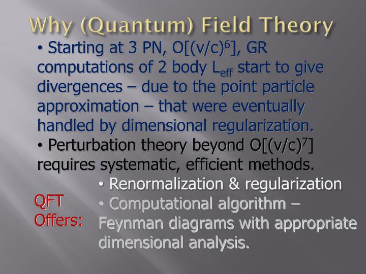 Why (Quantum) Field Theory
