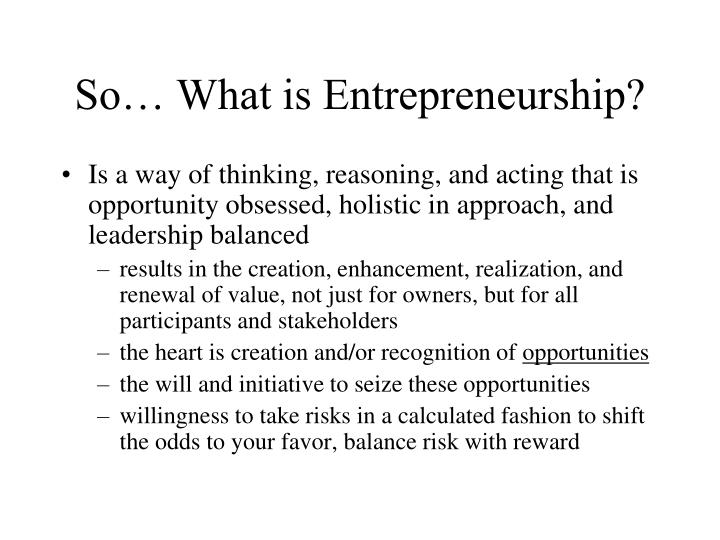 So… What is Entrepreneurship?