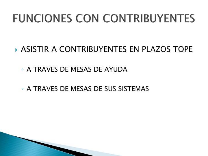 FUNCIONES CON CONTRIBUYENTES