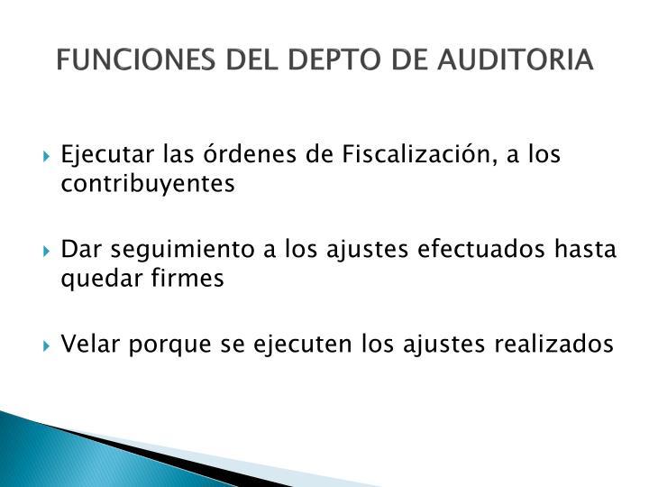 FUNCIONES DEL DEPTO DE AUDITORIA
