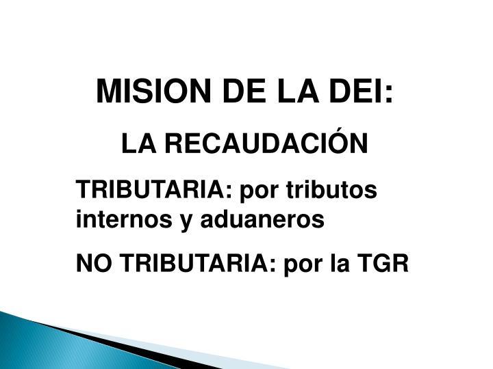 MISION DE LA DEI: