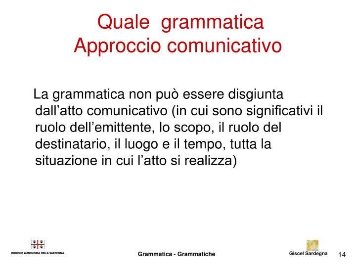 Quale  grammatica