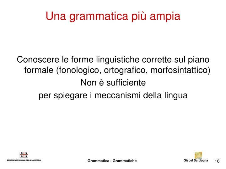 Una grammatica più ampia