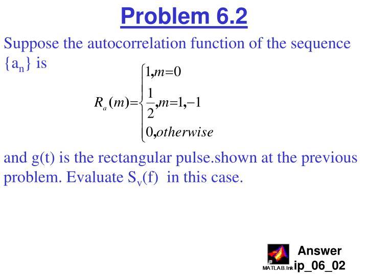Problem 6.2