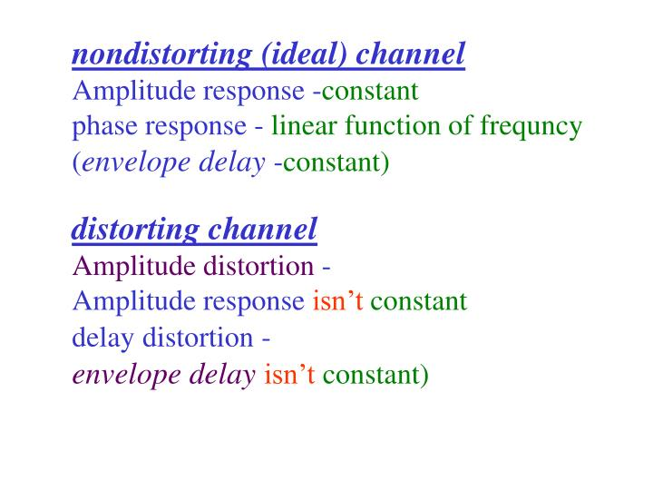 nondistorting (ideal) channel