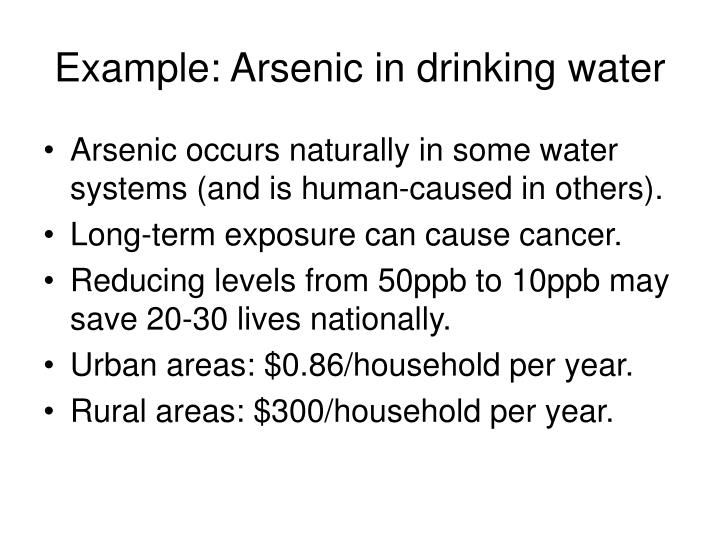 Example: Arsenic in drinking water