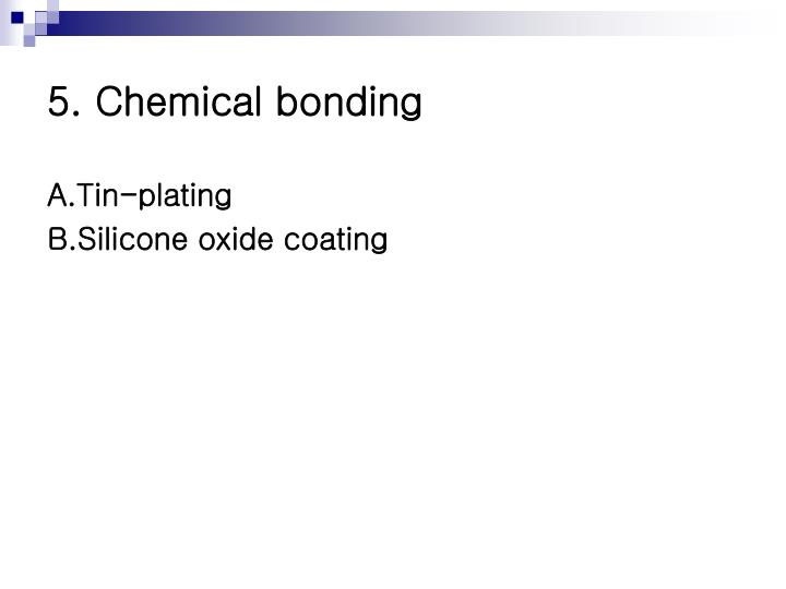 5. Chemical bonding