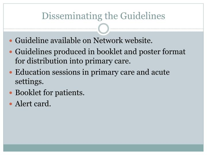 Disseminating the Guidelines